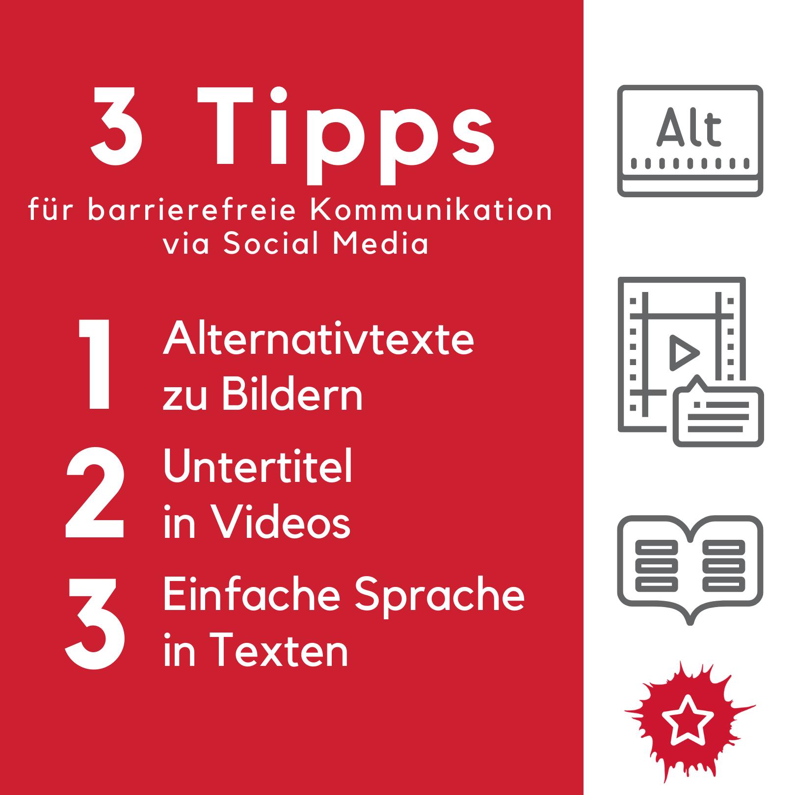 3 Tipps für barrierefreie Kommunikation von Social Media 1. Alternativtexte zu Bilder, 2. Untertitel in Videos, 3. Einfache Sprache in Texten